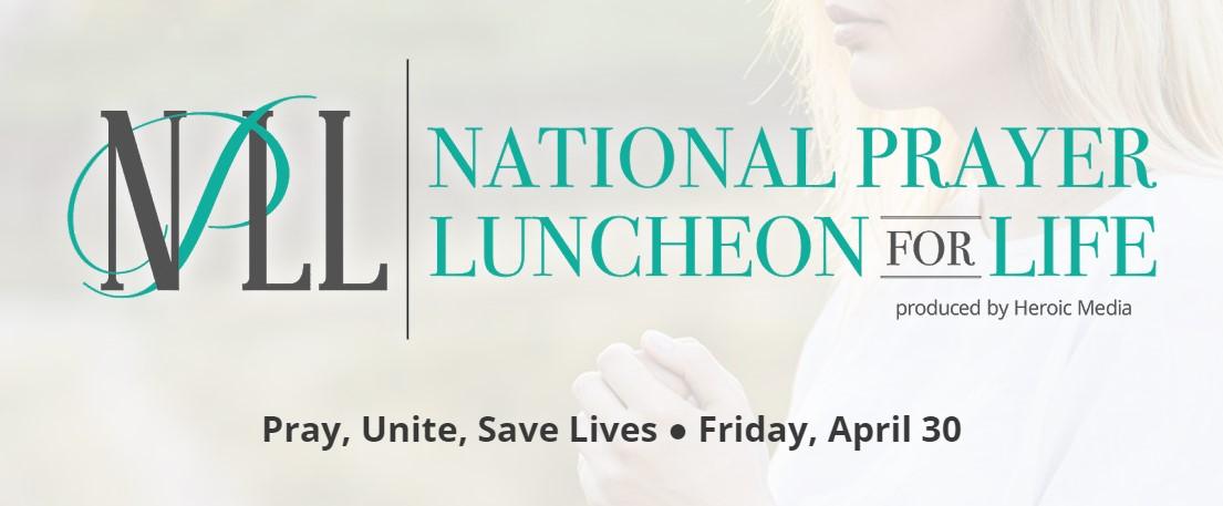 2021 National Prayer Luncheon for Life Awards ,000 in Grants to 'High-Impact Pro-Life Groups'