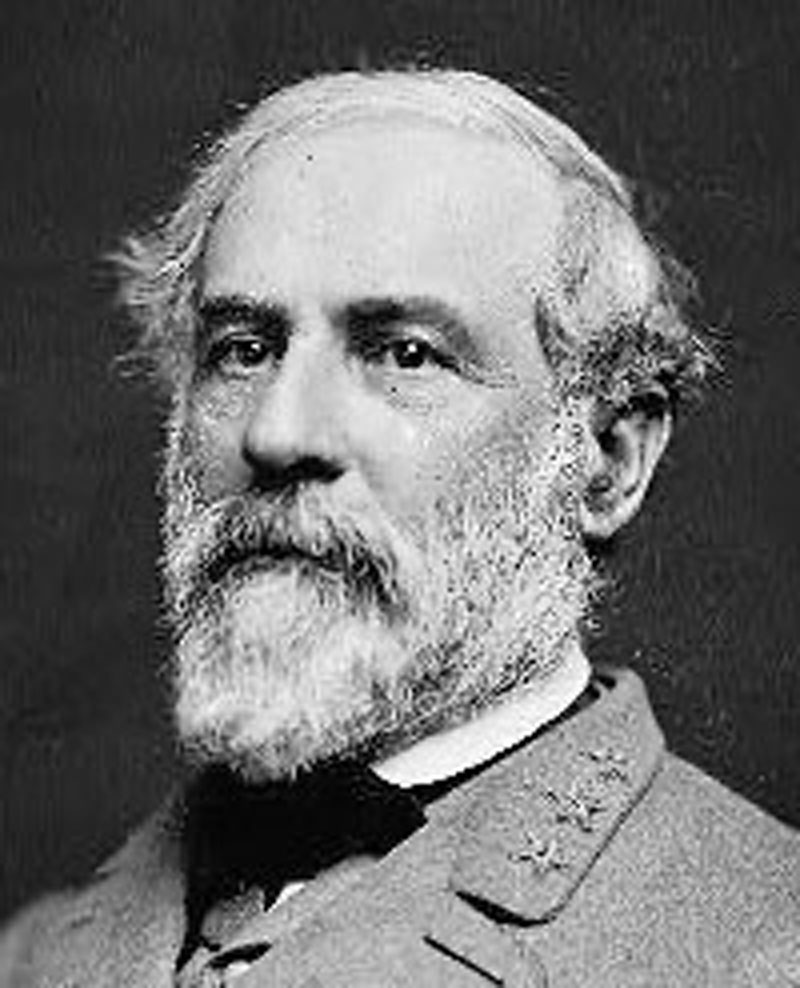 Robert E. Lee - Gallant soldier, true Christian, and true American patriot