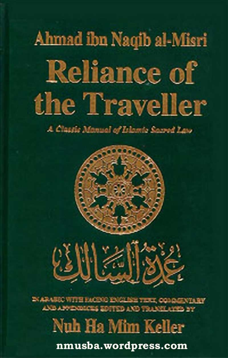 Reliance of the Traveller - Most revered Sharia Law manual